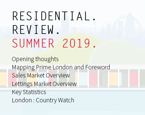 LonRes Residential Review - Summer Q2 2019 analysis - London Property Market Report